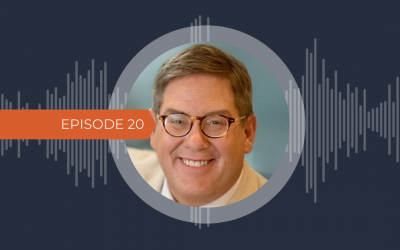EPISODE 20: A Brave New World- Healthcare in the Post-COVID Era with Tom Davis, MD FAAFP